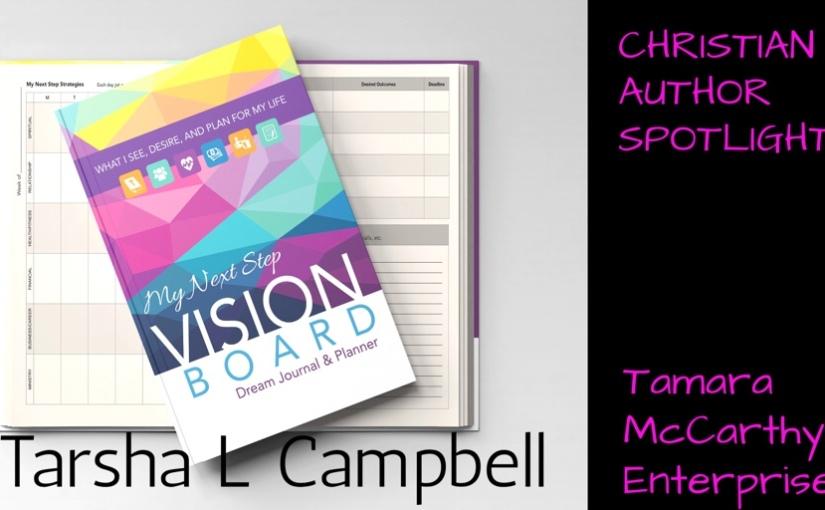 Christian Author Spotlight: Tarsha L.Campbell