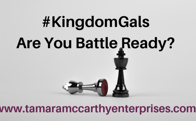 Kingdom Gals: Are You Battle Ready?